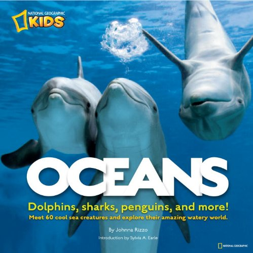 Oceans: Dolphins, Sharks, Penguins, and More! 9781426307249