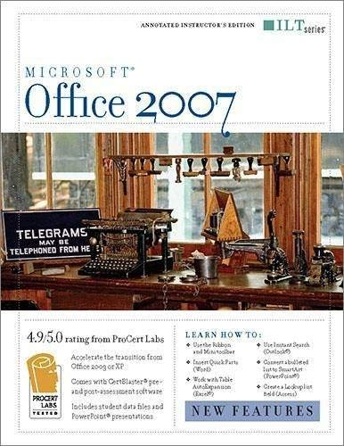 Office 2007: New Features + Certblaster, Instructor's Edition 9781423951209