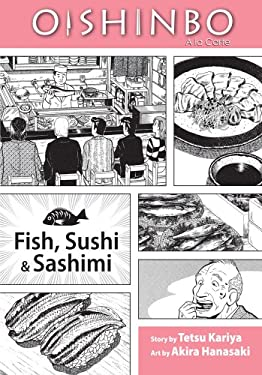 Oishinbo: A la Carte: Fish, Sushi & Sashimi 9781421521428