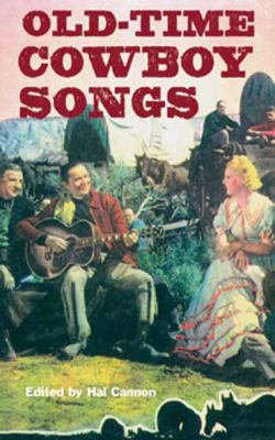Old-Time Cowboy Songs 9781423620617