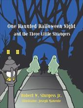 One Haunted Halloween Night and the Three Little Strangers