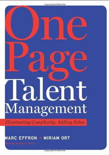 One Page Talent Management: Eliminating Complexity, Adding Value 9781422166734