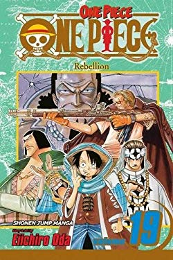One Piece, Volume 19: Rebellion [With Bonus Sticker] 9781421515137