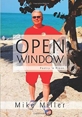 Open Window: Poetry 'n Prose 9781426929625
