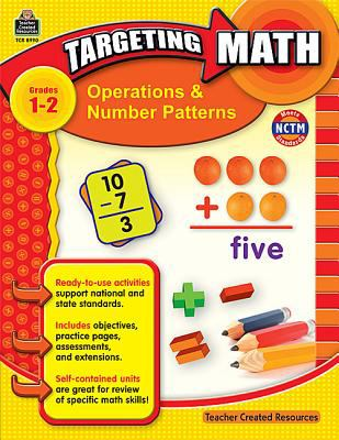 Operations & Number Patterns, Grades 1-2 9781420689907