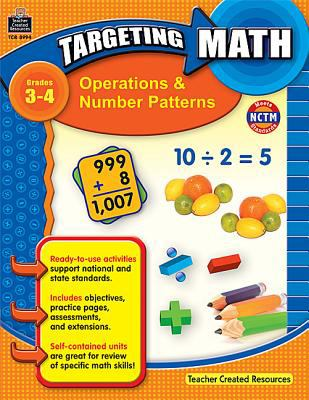 Operations & Number Patterns, Grades 3-4 9781420689945