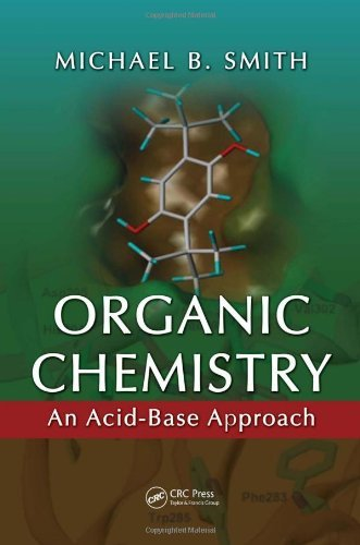Organic Chemistry: An Acid-Base Approach 9781420079203