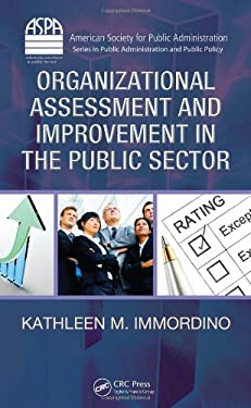 Organizational Assessment and Improvement in the Public Sector 9781420084207