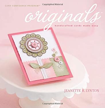 Originals: Handcrafted Cards Made Easy 9781423604365
