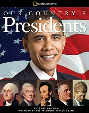 Our Country's Presidents: All You Need to Know about the Presidents, from George Washington to Barack Obama 9781426303753
