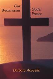 Our Weaknesses God's Power