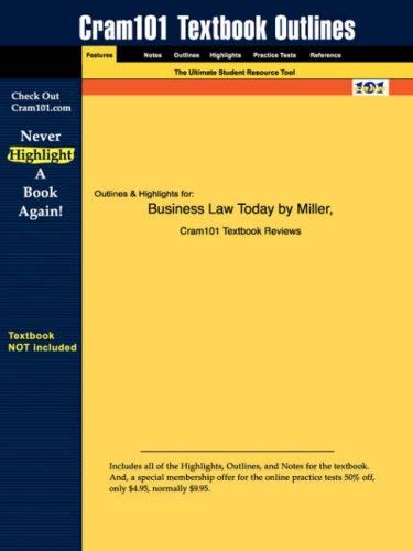 Studyguide for Business Law Today by Miller & Jentz, ISBN 9780324204841 9781428811454