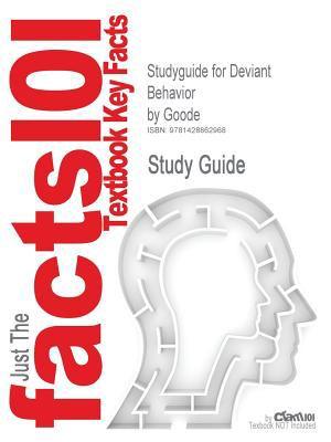 Outlines & Highlights for Deviant Behavior by Goode 9781428862968