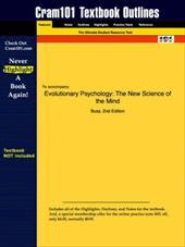 Studyguide for Evolutionary Psychology: The New Science of the Mind by Buss, ISBN 9780205370719