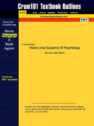 Studyguide for History and Systems of Psychology by Brennan, ISBN 9780130481191 9781428802865