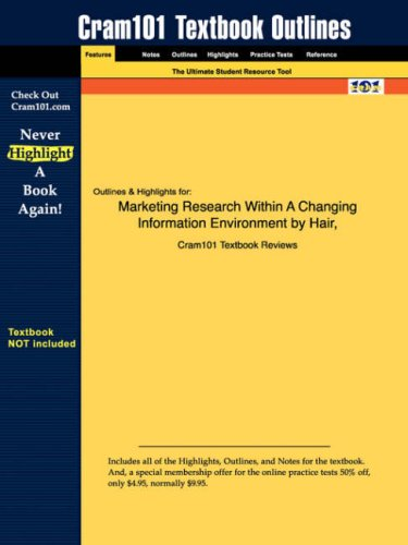 Studyguide for Marketing Research Within a Changing Information Environment by Hair & Bush & Ortinau, ISBN 9780072538397 9781428807839