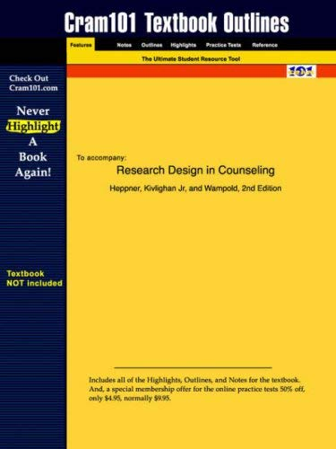 Studyguide for Research Design in Counseling by Heppner, ISBN 9780534345174 9781428800786