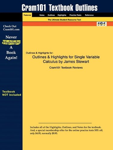 Outlines & Highlights for Single Variable Calculus by James Stewart 9781428836150