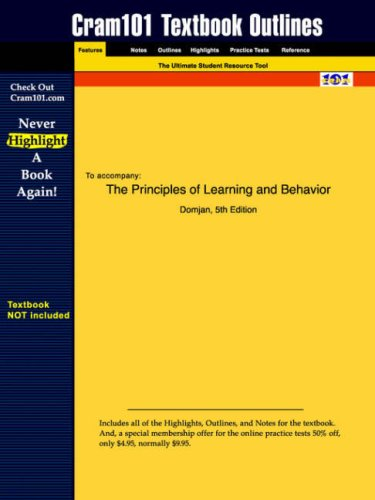 Studyguide for the Principles of Learning and Behavior by Domjan, ISBN 9780534561567 9781428800687