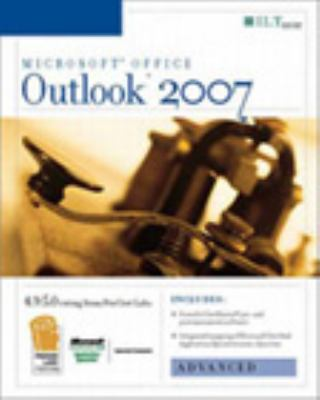 Outlook 2007: Advanced + Certblaster, Student Manual 9781423918226