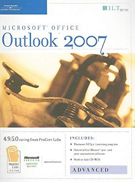 Outlook 2007: Advanced, Student Manual [With 2 CDROMs] 9781423918240