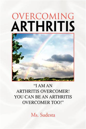 Overcoming Arthritis 9781425756918
