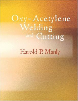 Oxy-Acetylene Welding and Cutting 9781426427442