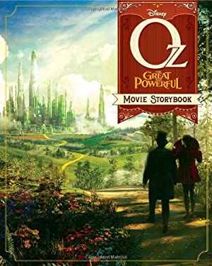 Oz: The Great and Powerful Movie Storybook 9781423170877