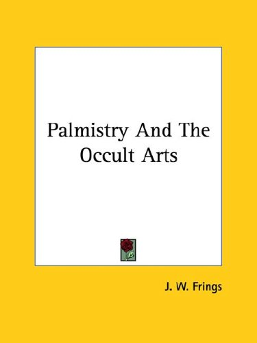 Palmistry and the Occult Arts 9781425315238