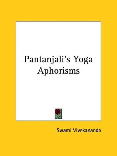 Pantanjali's Yoga Aphorisms 9781425322335