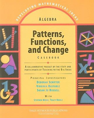 Patterns, Functions, and Change Casebook 9781428405202