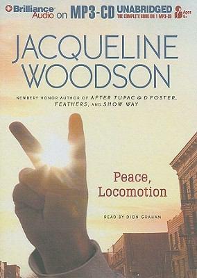 Peace, Locomotion 9781423398004