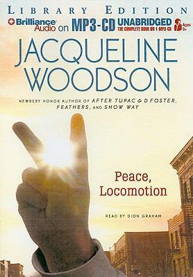 Peace, Locomotion 9781423398011