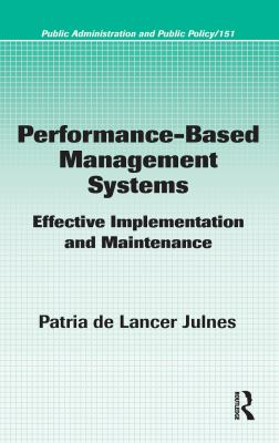 Performance-Based Management Systems: Effective Implementation and Maintenance 9781420054279