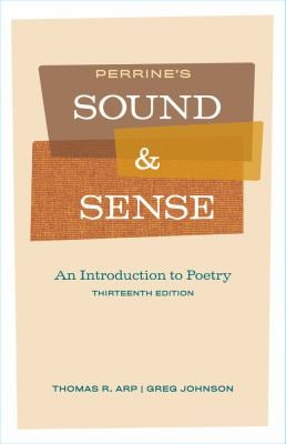 Perrine's Sound and Sense: An Introduction to Poetry 9781428289703