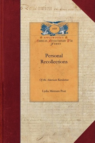 Personal Recollections of the American R 9781429016810