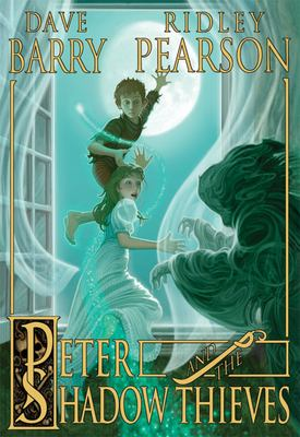 Peter and the Shadow Thieves 9781423108559