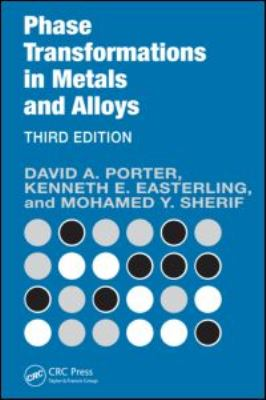 Phase Transformations in Metals and Alloys 9781420062106