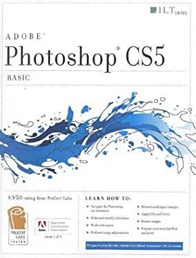 Photoshop CS5: Basic, Student Manual [With CDROM] 9781426020742