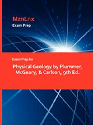 Physical Geology by Plummer, McGeary, & Carlson, 9th Ed. 9781428869059