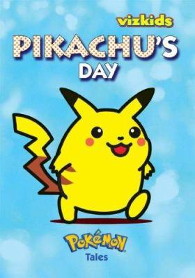Pikachu's Day 9781421509310