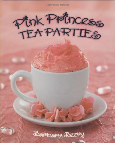 Pink Princess Tea Parties 9781423604167