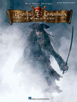Pirates of the Caribbean: At World's End: Easy Piano Solo 9781423451068