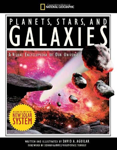 Planets, Stars, and Galaxies: A Visual Encyclopedia of Our Universe 9781426301704