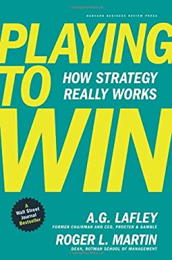 Playing to Win: How Strategy Really Works 9781422187395