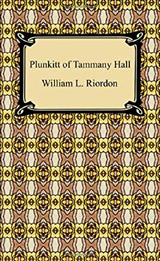 Plunkitt of Tammany Hall 9781420935066