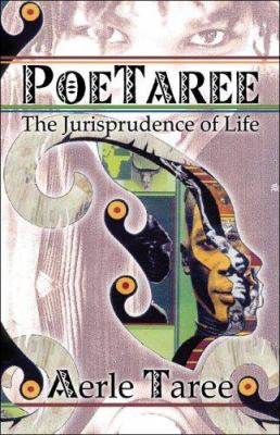Poetaree: The Jurisprudence of Life 9781424110643