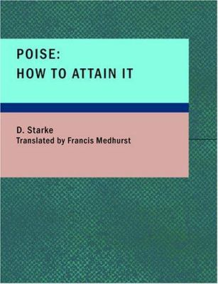 Poise: How to Attain It 9781426423000