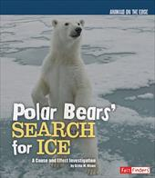 Polar Bears' Search for Ice: A Cause and Effect Investigation 6486544
