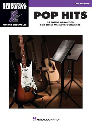 Pop Hits: Essential Elements Guitar Ensembles 9781423429890